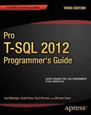 Pro T-SQL 2012 Programmer's Guide by Jay Natarajan, Scott Shaw, Michael Coles...