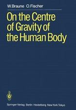 On the Centre of Gravity of the Human Body : As Related to the Equipment of...