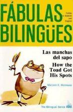 Las Manchas Del Sapo: How the Toad Got His Spots (Fabulas Bilingues.)-ExLibrary