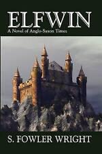 Elfwin: A Novel of Anglo-Saxon Times-ExLibrary