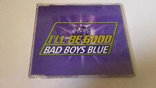 "BAD BOYS BLUE ""I'LL BE GOOD"" CD SINGLE 4 TRACKS COMO NUEVO"