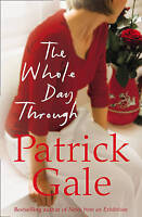 The Whole Day Through, Gale, Patrick, Very Good Book