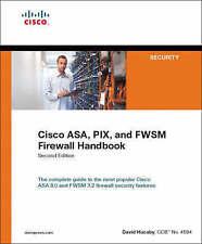 USED (VG) Cisco ASA, PIX, and FWSM Firewall Handbook (2nd Edition) by David Huca