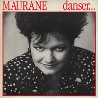 45TRS VINYL 7''/ FRENCH SP MAURANE / DANSER... / NEUF / MINT