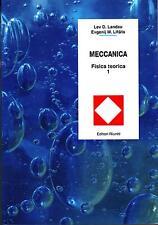 Landau Lifsits MECCANICA - FISICA TEORICA VOL. 1 meccanica razionale OCCASIONE !