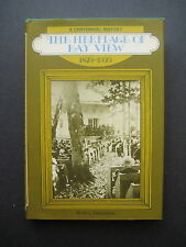 The Heritage Of Bay View: A Centennial History 1875-1975 by Keith J. Fennimore