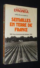 Semailles en terre de France, 1943-1949