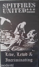Spitfires United -- Live, Lewd & Incriminating VHS Unauthorized By Bands 2000-01