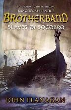 Brotherband: Slaves of Socorro: Book Four by John Flanagan