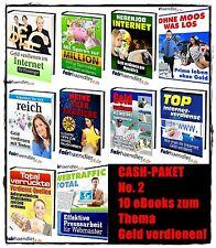 CASH-PAKET No. 2 - 10 eBooks zum Thema GELD VERDIENEN Sammlung  PACK PDF e-Books