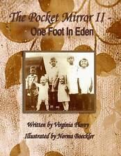 USED (LN) The Pocket Mirror II: One Foot in Eden by Virginia Florey