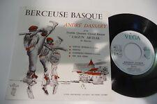 """BERCEUSE BASQUE 45T  ANDRE DASSARY ET LE QUATUOR CHORAL BASQUE """"LAGUN ARTEAK""""."""
