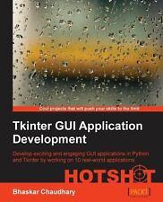 Tkinter GUI Application Development Hotshot by Bhaskar Chaudhary (2013,...