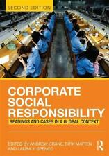Corporate Social Responsibility: Readings and Cases in a Global Context by