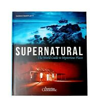 Supernatural The World Guide To Mysterious Places Australian Geographic