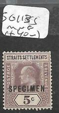 MALAYA STRAITS SETTLEMENTS (P0311B) KE  5C  SG 113S SPECIMEN  MNG