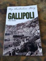 My Australian Story Gallipoli by Alan Tucker
