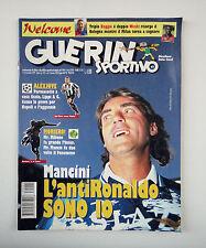 GUERIN SPORTIVO 1997- n. 45 - MANCINI L'ANTI RONALDO SONO IO