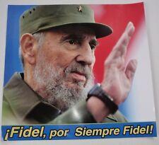 FIDEL, ALWAYS FIDEL Original Cuban Propaganda Poster Salutes Fidel Castro / CUBA