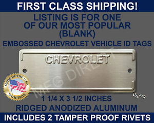 CHEVROLET VIN NUMBER TAG ID DATA SERIAL PLATE EMBOSSED (BLANK) CHEVY NEW USA
