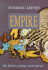 Empire: The Russian Empire and Its Rivals, Lieven, D, Very Good Book