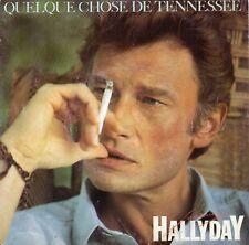 VINYLE 45 TRS JOHNNY HALLYDAY QUELQUE CHOSE DE TENNESSEE 8843087 FR 1985 SINGLE