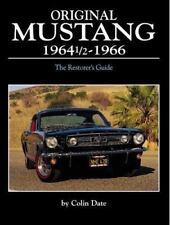 Original Mustang 1964 1/2 ¿ 1966  The Restorer's Guide, Engineering, Classic Car