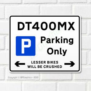 DT 400 MX 10x8 Metal Garage Parking Sign for Yamaha DT400MX Motorcycles