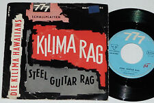 """KILIMA HAWAIIANS -Steel Guitar Rag / Kilima Rag- 7"""" 45 777 Records"""