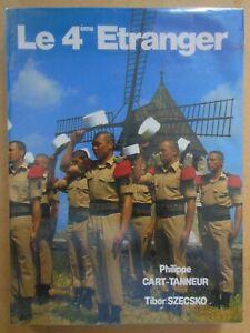 Livre LE 4ème ETRANGER - Histoire - Présentation - Traditions - 1987