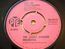"""THE LAURIE JOHNSON ORCHESTRA - CALL ME IRRESPONSIBLE   7"""" VINYL"""