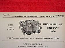 1956 STUDEBAKER V-8 PRESIDENT 56-J CARTER WCFB CARBURETOR SPEC INFO SHEET