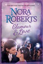 Nora Roberts  ►  Glamour & Love   ►►►UNGELESEN
