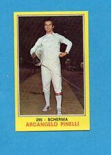 CAMPIONI dello SPORT 1970-71-Figurina n.295- PINELLI -SCHERMA-NEW
