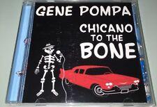 Gene Pompa - Chicano To The Bone [Signed] MEGA RARE CD Live Recording