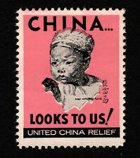 "Opc 1941 United China Relief China Looks to us"" Poster Stamp Mng 39341"