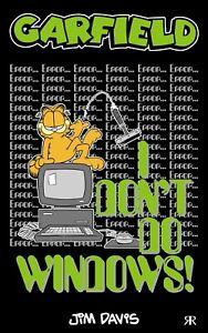 Garfield - I Don't Do Windows! by Jim Davis (Paperback Pocket Book) - NEW!