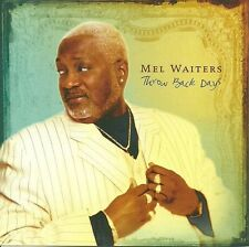 Mel Waiters - Throw Back Days - New Factory Sealed CD