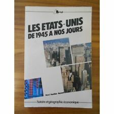Les États-Unis de 1945 à nos jours / Dorel / Gauthier /Reynaud / Réf45360