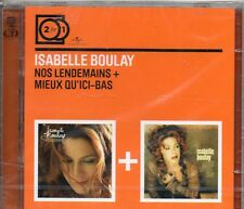 2 CD ISABELLE BOULAY  NOS LENDEMAINS + MIEUX QU' ICI - BAS  EDIT 2 FOR1  NEUF