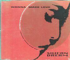 Silicon Dream CD-SINGLE WANNA MAKE LOVE