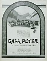 PUBLICITÉ DE PRESSE 1926 GALA PETER LE PREMIER DE TOUS LES CHOCOLATS AU LAIT