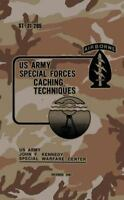 St 31-205 Special Forces Caching Techniques : December 1982, Paperback by Us ...
