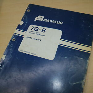 FIAT ALLIS 7G-B Crawler Track Loader TRACTOR Parts Manual spare catalog book OEM