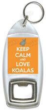 Keep Calm And Love Koalas – Bottle Opener