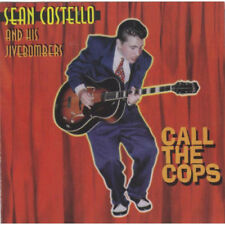 Sean Costello and His Jivebombers : Call the Cops CD (2014) ***NEW***