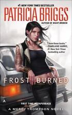 Mercy Thompson #7: Frost Burned by Patricia Briggs (2014, Mass Market Paperback)