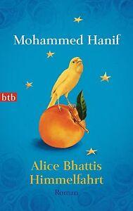 Alice Bhattis Himmelfahrt von Mohammed Hanif (2014, Taschenbuch)