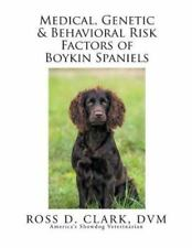 Medical, Genetic & Behavioral Risk Factors of Boykin Spaniels (Paperback or Soft