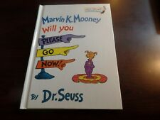 Hardcover Marvin K Mooney Will You Please Go Now! by Dr. Seuss #3451